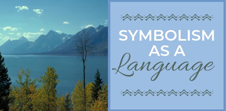 Symbolism as a Language