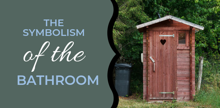 The Symbolism of the Bathroom