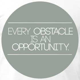 every-obstacle-is-an-opportunity_design